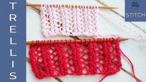 Trellis stitch learn to knit lace step by step