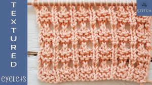 Textured Eyelets Lace knitting for beginners