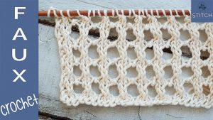 Faux Crochet knitting stitch pattern tutorial