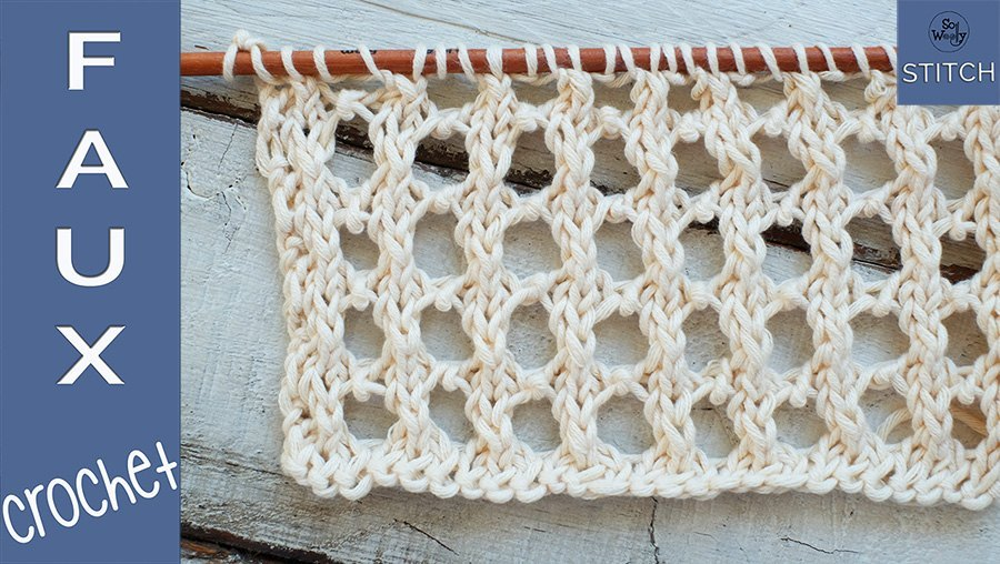 Faux Crochet knitting stitch pattern tutorial