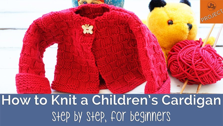 How to knit a childrens cardigan for beginners step by step