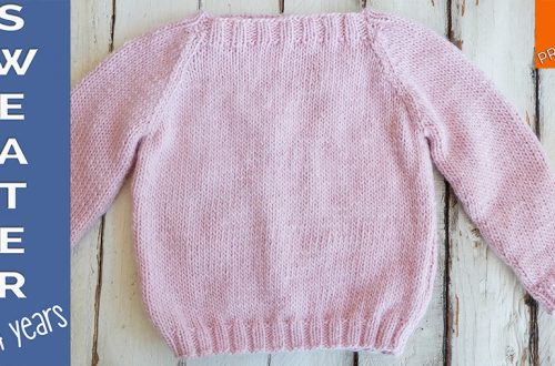 How to knit a sweater for 2 to 4 years children