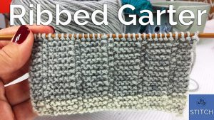 Ribbed Garter stitch a reversible one-row repeat knitting pattern