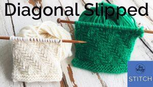 Diagonal Slipped stitch knitting pattern and tutorial