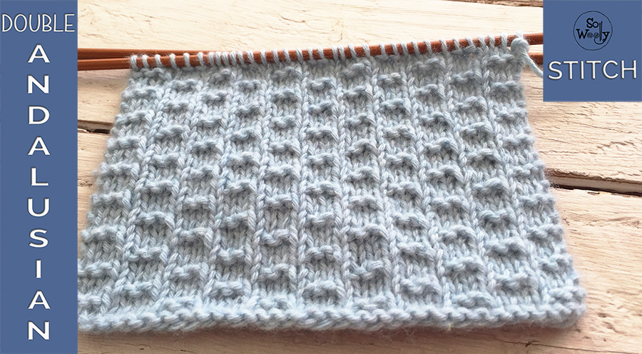 Double Andalusian knitting stitch