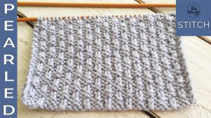 How to knit the Pearled stitch pattern