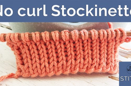 No curl Stockinette Stocking stitch knitting pattern