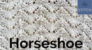 How to knit the Horseshoe Lace stitch pattern