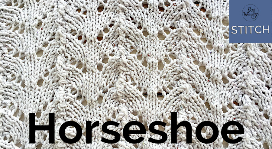 How to knit the Horseshoe Lace stitch pattern