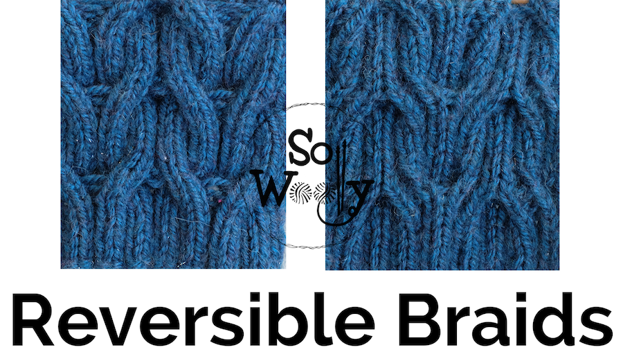 How to knit reversible braids Wishbone stitch pattern